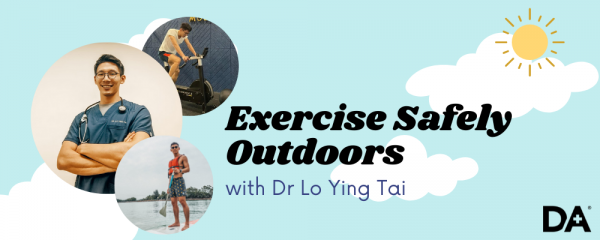 Dr Lo Ying Tai, anchor doctor of DA Clinic Group, shares exercise tips